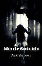 ✝Mente Suicida✝ by Lulu_halo