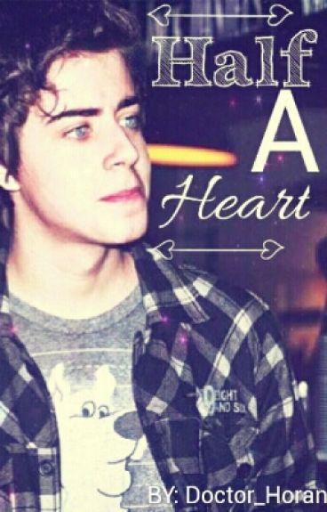 Half a Heart// R.L