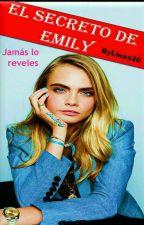 El Secreto De Emily (Pausada) by Linaa20