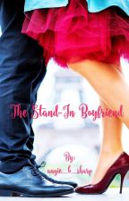 The Stand-In Boyfriend by angie_b_sharp