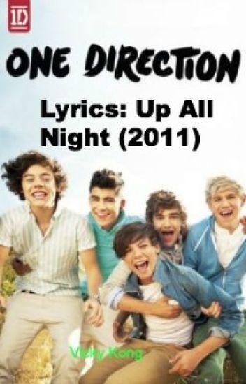 One Direction Lyrics: Up All Night (2011) - lyricsmaster