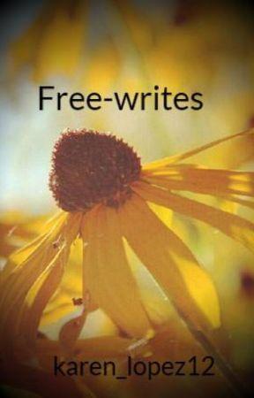 Free-writes by karen_lopez12