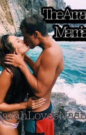 The Arranged Marriage (Cameron Dallas Fanfiction) {UNDER EDITING}