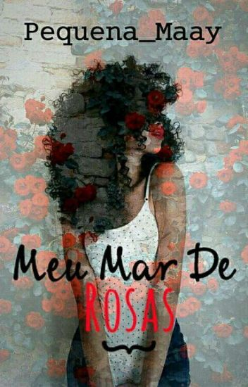 Meu Mar De Rosas