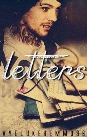 Letters (A Dark Louis Tomlinson Fanfic) by ayelukehemmo96