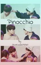 Pinocchio (Jikook) by JeonKookieYehet