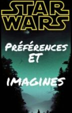 Star Wars Préférences et Imagines (FR) by Beyond-The-Sky