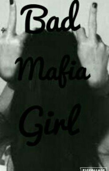 Bad Mafia Girl