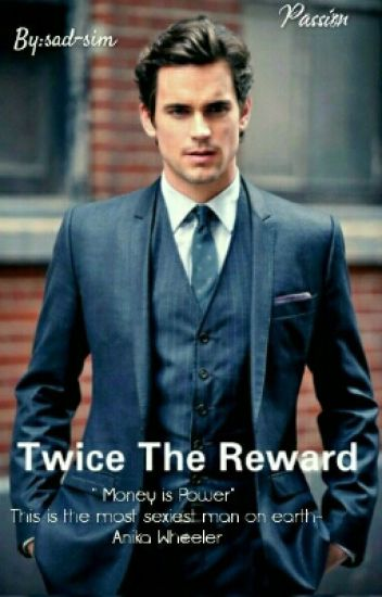 Twice The Reward (Book One)