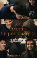 Zarkro ~ Suicidio, Amor, Un Para Siempre... by Insuki_Auditore