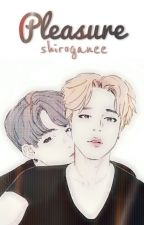 Pleasure: ↪Jikook↩ by shiroganeKook