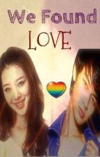 We Found Love ft. Choi Minho & Sulli [ON HOLD] by fairytaleteller