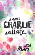 Charlie, cállate PM#2 [CANCELADA] by caitxsidhe