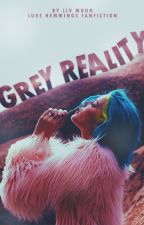Grey Reality ✉ l.h by Olivia-Liv