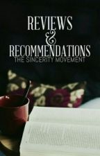 Reviews and Recommendations by TheSincerityMovement