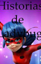 Historias de Ladybug by NicoleReyes116