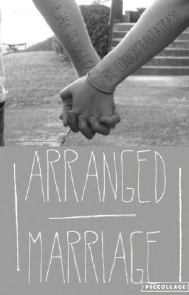 Arranged Marriage (A  Jack Gilinsky Fanfic) ***COMPLETED***