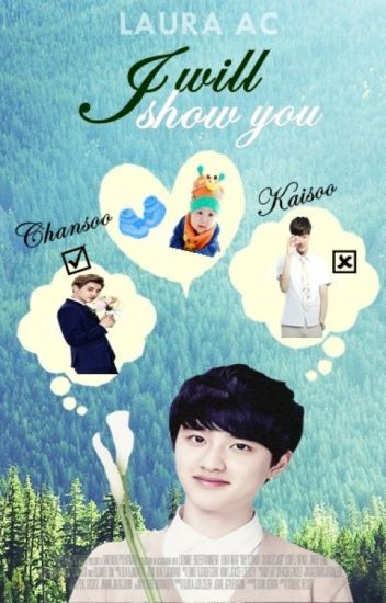 I will show you. [KaiSoo/ChanSoo]