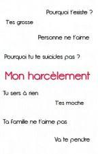 MON HARCÈLEMENT by Lesanglaises