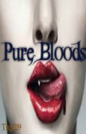 Pure Bloods by tmj1219
