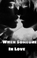 When someone In Love by JongKey_Story