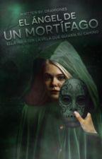 El Ángel de un Mortífago by dramiones