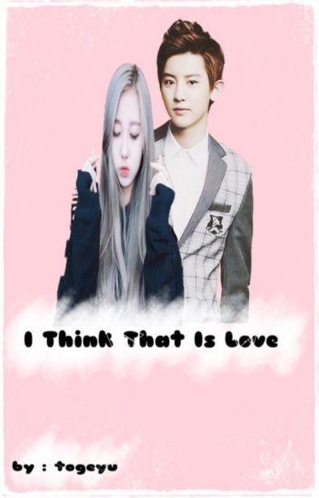 اعتقد بانه الحب *•* I think that love