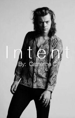 Intent [Wattys 2017] by ccalianese