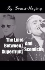 The Line Between Sup3rfruit and Scomiche by Grassi-Hoying