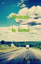 Alcanzar La Fama by KriishnaWar