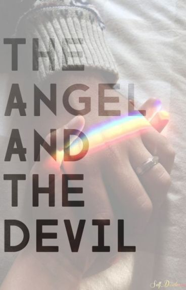 The Angel and The Devil