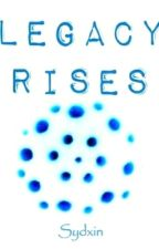 Legacy Rises (Lorien Legacies: Book 7) by sydxin