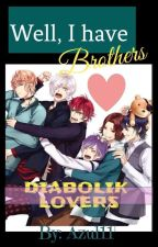 Hermanos Mayores!!?? Wtf 《Diabolik Lovers》 by 00Merengue_azul00