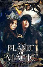 Planet Of Magic by ParkHyunLi17