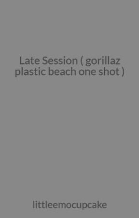 Late Session ( one shot ) by count-me-out