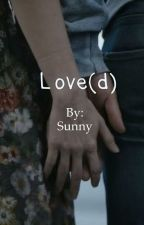 Love(d) by SunnyInWintertime