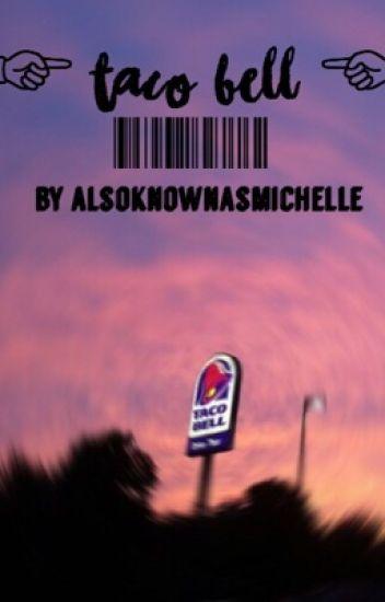 taco bell  // jb bwwm