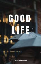 Good Life by pensilhitam