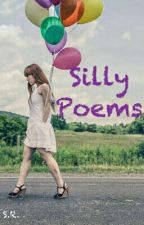 Silly Poems by SavannyWanny
