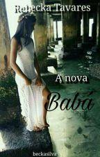 A Nova Babá by beckasilva_