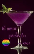 """""""El amor perfecto"""" by Arale0978"""