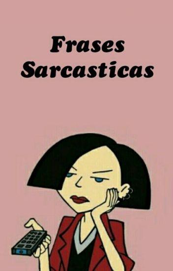 Frases Sarcásticas 2