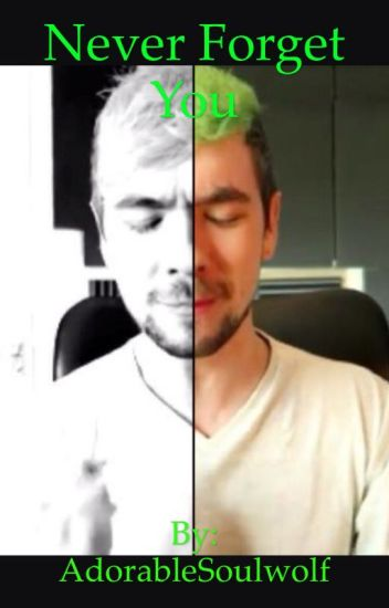 Never Forget You(Jacksepticeye X Reader)