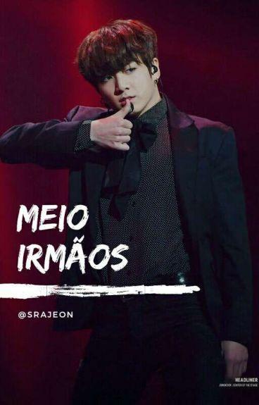 Meio Irmaos // jjk