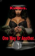 One Way Or Another by fr3ckles-