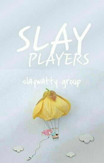 Slay Players (groupchat)