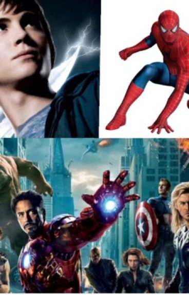 One last time (Percy Jackson/ Spider-Man/ Avengers Crossover)