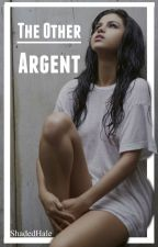 The Other Argent {Stella Argent} by shadedhale