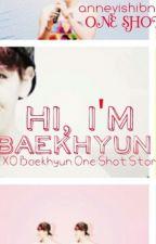 Hi, I'm Baekhyun by anneyishibnida