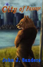 City of Passage, The Passage Series, Book 2 by sandwolf5